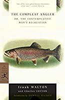 The Compleat Angler: or, The Contemplative Man's Recreation
