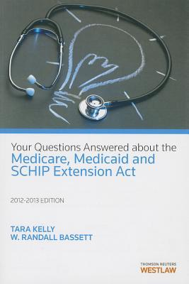 Your Questions Answered about the Medicare, Medicaid, and SCHIP Extension ACT