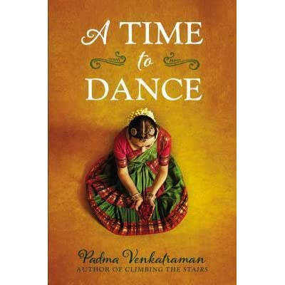 A Time to Dance by Padma Venkatraman