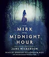 The Mirk and Midnight Hour (Strands, #2)
