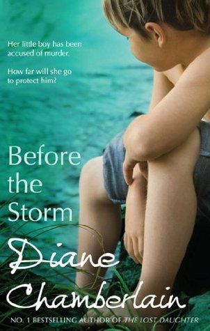 Before The Storm Before The Storm 1 By Diane Chamberlain