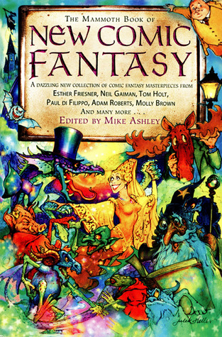 The Mammoth Book of New Comic Fantasy by Mike Ashley