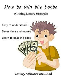 How to Win the Lotto: Winning Lottery Strategies