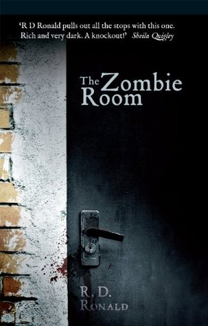 The Zombie Room By R D Ronald