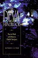 The Deva Handbook: How to Work with Nature's Subtle Energies