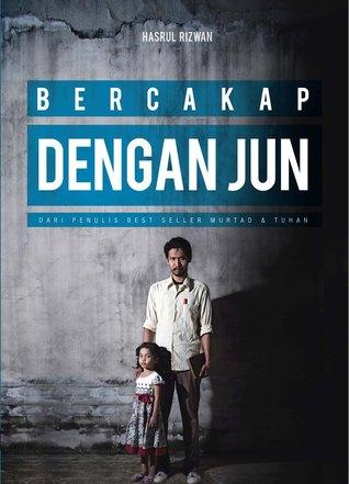 Read Bercakap Dengan Jun By Hasrul Rizwan