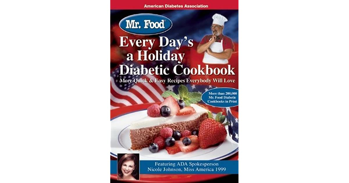 Mr Food Every Day S A Holiday Diabetic Cookbook By Art Ginsburg
