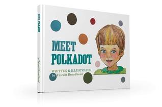Meet Polkadot (Polkadot, #1)