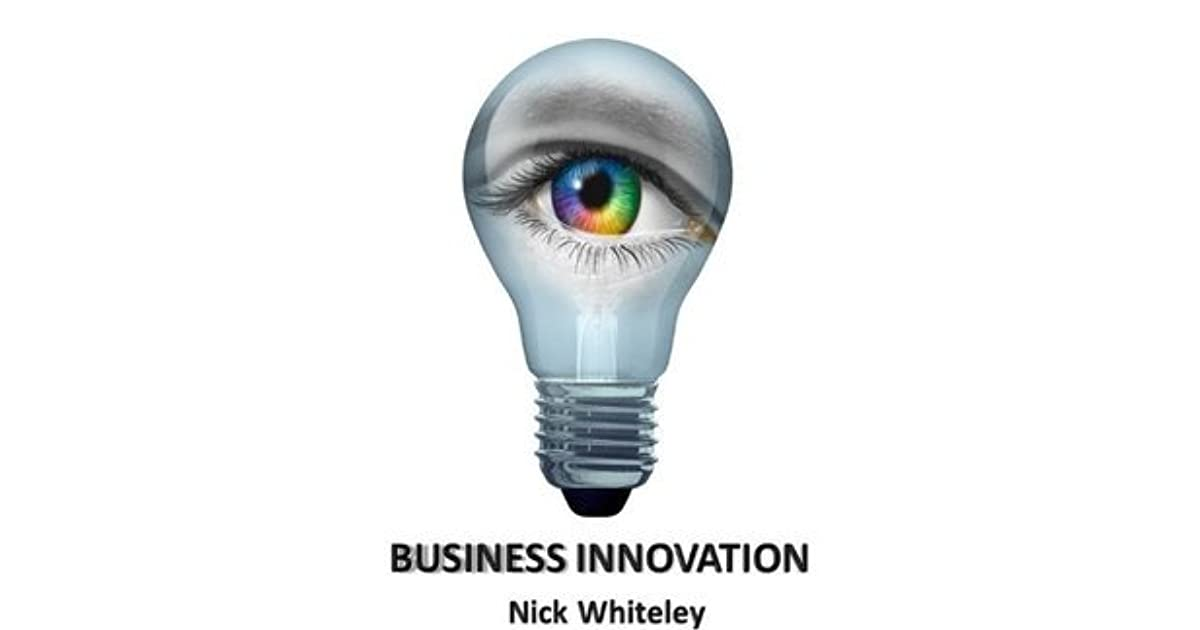 Business innovation a little book of big ideas by nick whiteley fandeluxe Choice Image