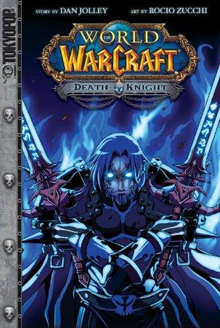 Warcraft Death Knight By Dan Jolley