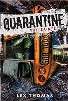 The Saints (Quarantine, #2)
