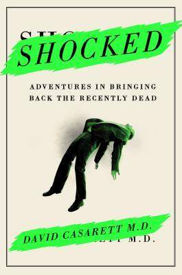 "Book cover of ""Shocked"" by David Casarett"