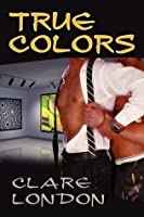 True Colors (True Colors, #1)