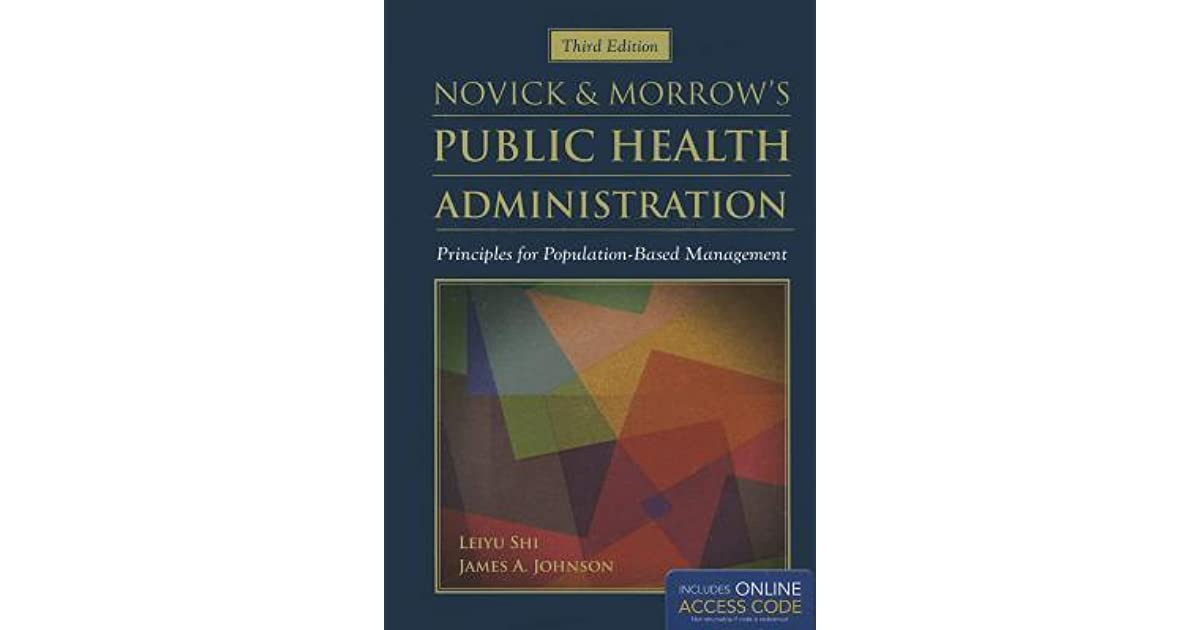 Novick morrows public health administration principles for novick morrows public health administration principles for population based management by leiyu shi fandeluxe Gallery