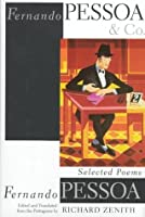 Fernando Pessoa and Company: Selected Poems