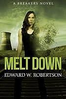 Melt Down: A Breakers Novel