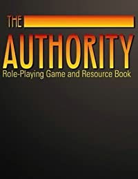 The Authority: Role-Playing Game And Resource Book