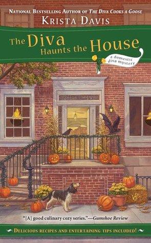The Diva Haunts the House (A Domestic Diva Mystery, #5)