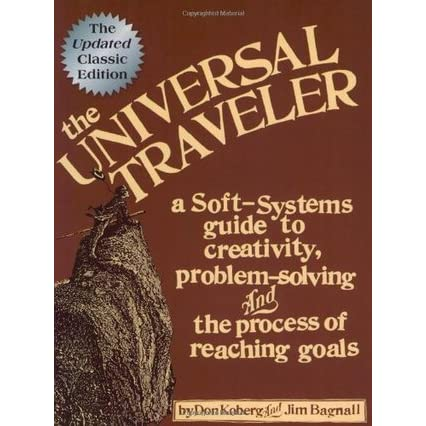 The Universal Traveller: A Guide to Creativity, Problem Solving