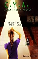 C. Y. A.: Covert Youth Agency: The Case of Tangled Love