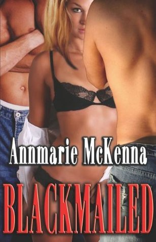 Blackmailed (Blackmailed #1)