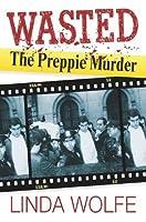 Wasted: The Preppie Murder