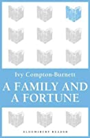 A Family and a Fortune (Bloomsbury Reader)
