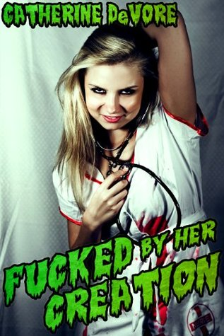 Fucked by Her Creation (Monster Sex)