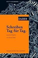 Schreiben Tag für Tag: Journal und Tagebuch (German Edition)