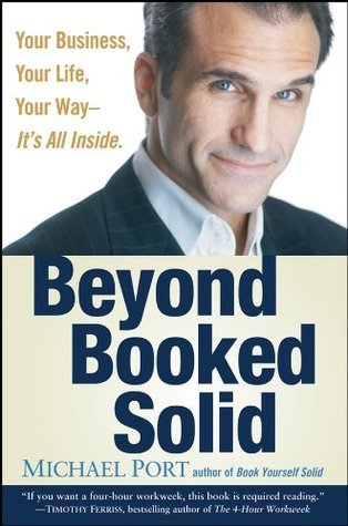 Beyond-Booked-Solid-Your-Business-Your-Life-Your-Way-It-s-All-Inside