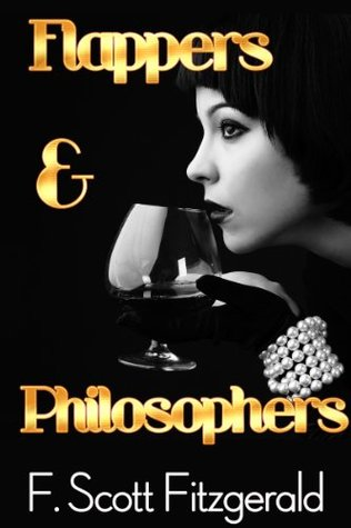 Flappers and Philosophers (Annotated, with Audiobook Access) (Fiction Classics)