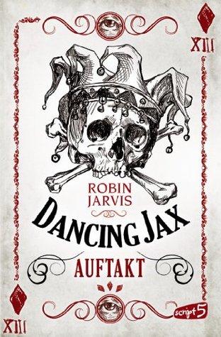 Dancing Jax Dancing Jax 1 By Robin Jarvis