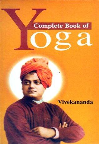 Complete Book Of Yoga By Swami Vivekananda