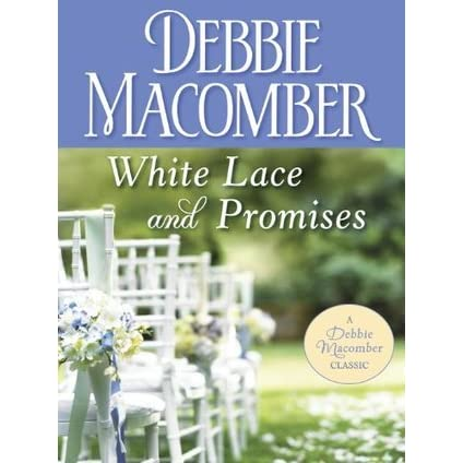 White Lace and Promises by Debbie Macomber — Reviews ...