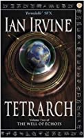 Tetrarch: The Well of Echoes: Volume Two