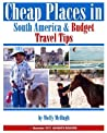 Cheap Places in South America & Budget Travel Tips