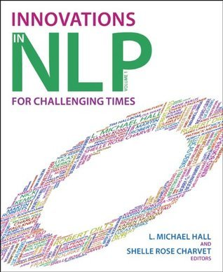 Innovations in NLP   for challenging times (2011, Crown House Publishing Ltd)