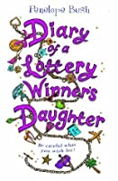 Diary of a Lottery Winner's Daughter