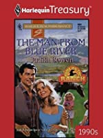 The Man from Blue River (Harlequin Super Romance)