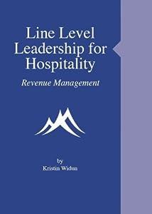 Line Level Leadership for Hospitality - Revenue Management