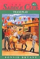 Team Play (Saddle Club, #15)