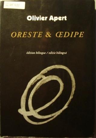 Oreste & Œdipe/ Oreste & Oedip
