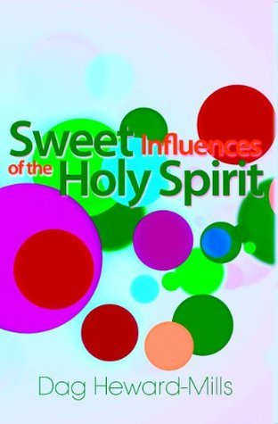 the sweet influences of the holy spirit
