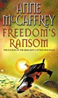 Freedom's Ransom (Catteni, #4)