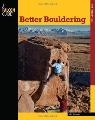Better Bouldering (How to Climb), 3rd Edition