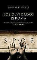 Los olvidados de Roma: Prostitutas, forajidos, esclavos, gladiadores y gente corriente