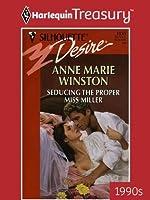 Seducing The Proper Miss Miller (Desire)