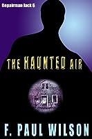 The Haunted Air (Repairman Jack)