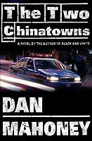 The Two Chinatowns (Det. Brian McKenna Novels)