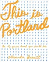 This is Portland by Alexander Barrett